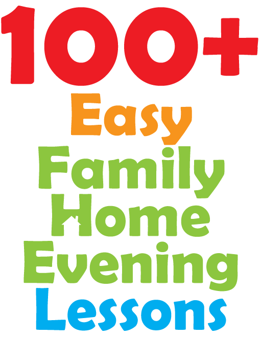 100 family home evening lessons