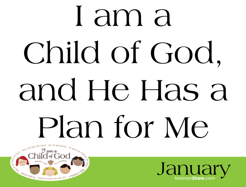 2013 I am a Child of God Primary Monthly Theme Classroom Posters